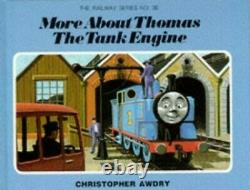 More About Thomas the Tank Engine (Railway) by Awdry, Christopher Hardback Book